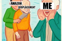 Single frame cartoon showing a character labelled Displacement being held hostage by another labelled Amazon, a third, labeled Me is calling for help.